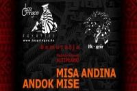 A Misa Andina, azaz az Andok Mise a '90-es évek elején született egy chilei zenész, Mauricio Vicencio szerzeményeként. Különböző mítoszok hasonló elemei olvadnak össze sajátos egységgé, jelennek meg benne egymás mellett, egymással keveredve, egymást kiegészítve. Előadják: LOS GRINGOS együttes és Liszt Ferenc Kórus