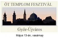 Az Öt Templom Fesztivál keretében - ünnepi szentmise,   ahol a zenei szolgálatot a győri Liszt Ferenc kórus végzi.   (Május 13. vasárnap)